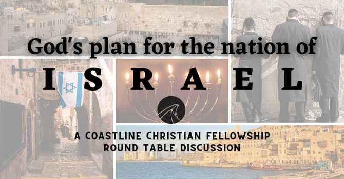 Signs of the Times - God's plan for Israel
