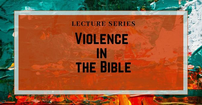Violence in the Bible