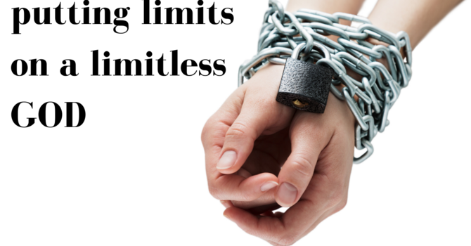 Putting Limits on a Limitless God