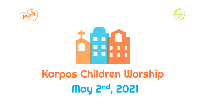 210502 Elementary Sunday Worship