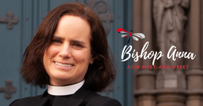 """ACW  to """"Zoom""""  with  Bishop Anna!"""