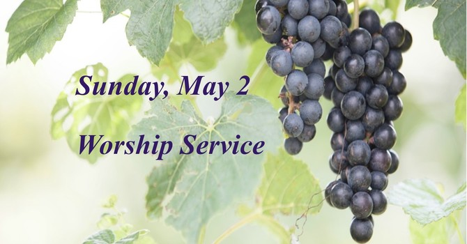 Sunday, May 2 Worship Service