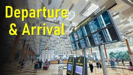 Departure & Arrival