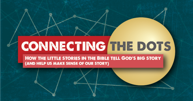 Connecting the Dots: The Church is Born