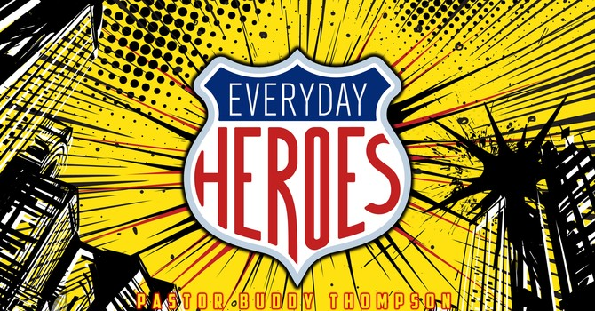 Everyday Heroes - Part 2