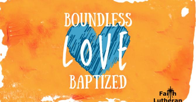 Boundless Love | Baptized