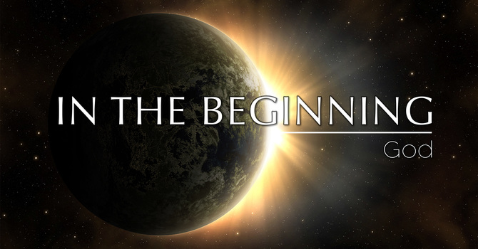 In The Beginning-God (2021) | Pastor Rob Rucci