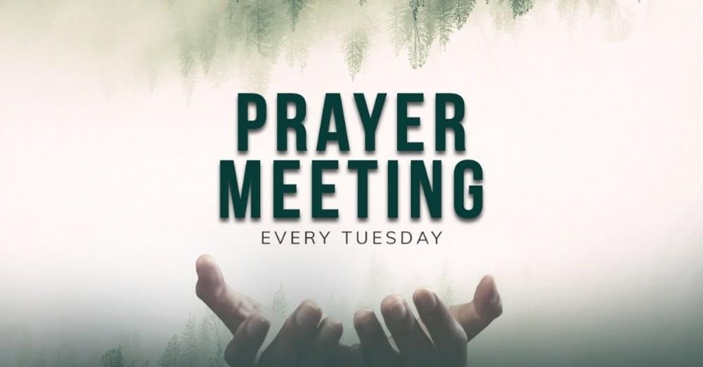 Tuesday Evening Prayer Meeting