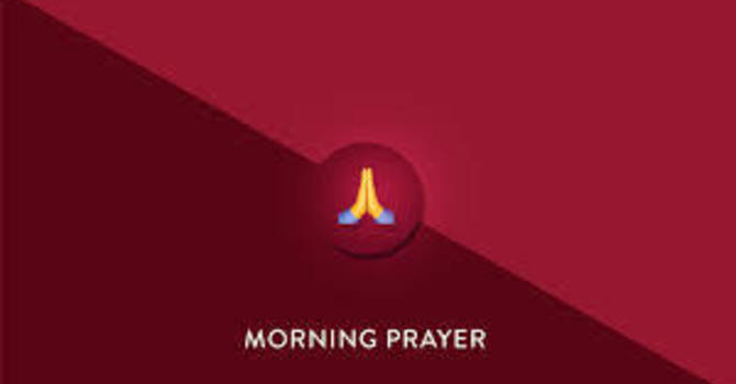 May 5 Morning Prayer