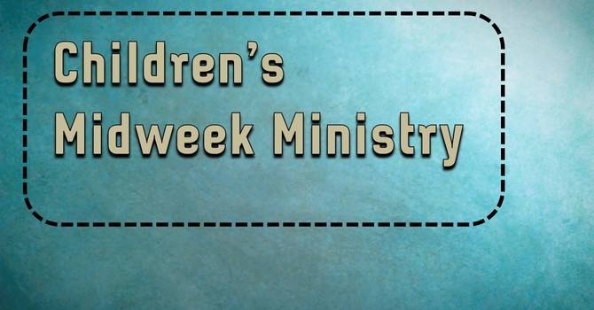 Children's Midweek Ministry
