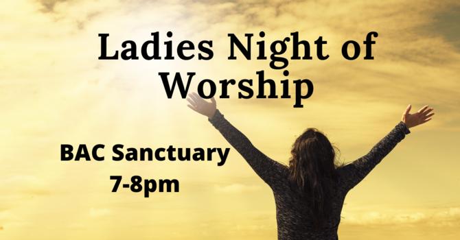Ladies Worship Nights