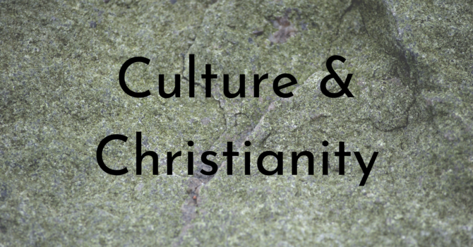 Culture & Christianity