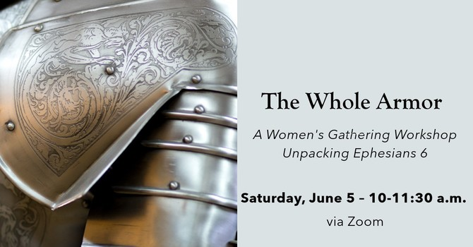 June Women's Gathering: The Whole Armor