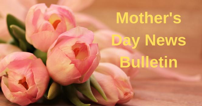May 9th News Bulletin