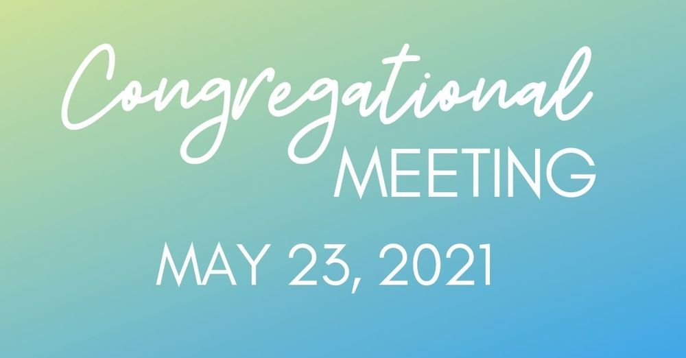 Semi-Annual Congregational Meeting