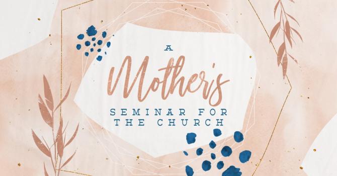 Momma's Seminar To The Church