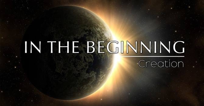 In The Beginning-Creation (2021) | Pastor Rob Rucci