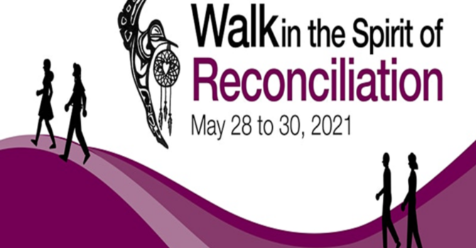Walk in the Spirit of Reconciliation!