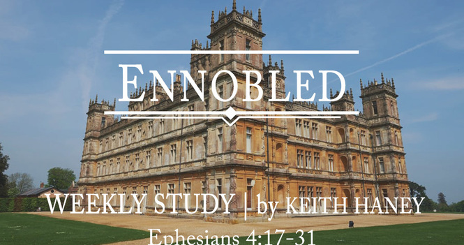 Ennobled Weekly Study
