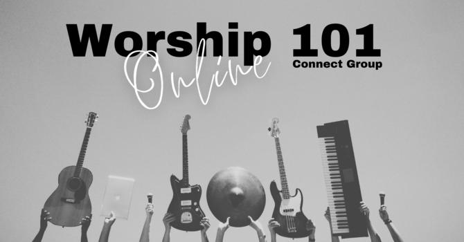 Worship 101