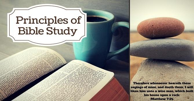 Principles of Bible Study