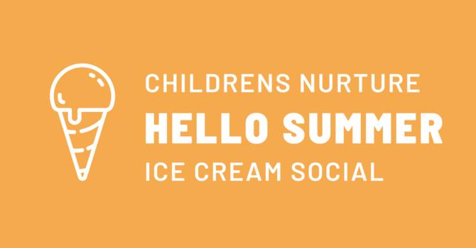 Hello Summer! Ice Cream Social