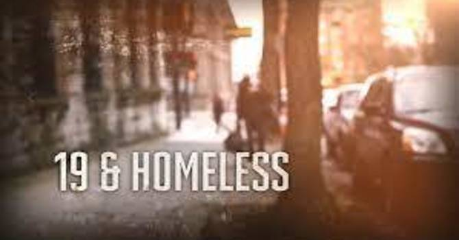 19 and Homeless Documentary